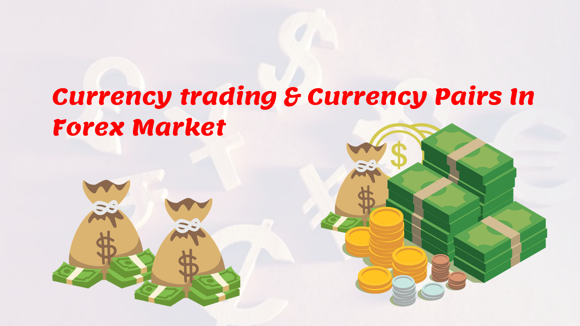 Currency trading and Currency Pairs